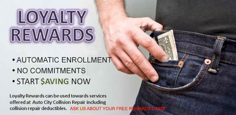 auto-city-collision-repair-center-offers-a-free-loyalty-rewards-program-enroll-now-and-save